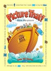 Picture That!: Bible Storybook - eBook