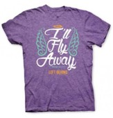 I'll Fly Away, Short Sleeve Regular Fit Tee Shirt, Purple Heather, Adult Small