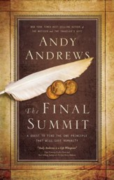 The Final Summit: A Quest to Find the One Principle That Will Save Humanity - eBook