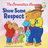 The Berenstain Bears Show Some Respect - eBook