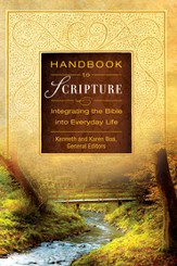 Handbook to Scripture: Integrating the Bible into Everyday Life - eBook