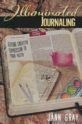 Illuminated Journaling Book by Jann Gray