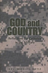 God and Country: Reflections for Catholics in Military Service