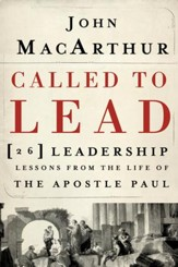 Called to Lead: 26 Leadership Lessons from the Life of the Apostle Paul - eBook