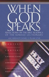 When God Speaks: Reflections on the First Readings of the Sunday Lectionary
