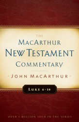 Luke 6-10: The MacArthur New Testament Commentary -eBook