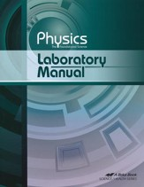 Abeka Physics: The Foundational Science Laboratory Manual