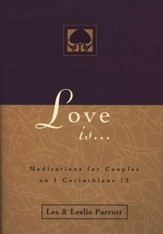 Love Is: Meditations for Couples on 1 Corinthians 13