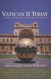 Vatican II Today: Calling Catholics to Holiness and Service