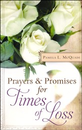 Prayers & Promises for Times of Loss  - Slightly Imperfect