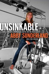 Unsinkable: A Young Woman's Courageous Battle on the High Seas - eBook