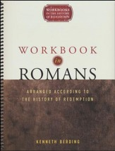 Workbook in Romans: Arranged According to the History of Redemption