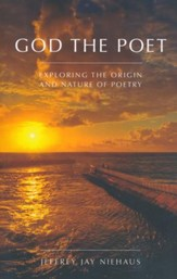 God The Poet: Exploring the Origin and Nature of Poetry
