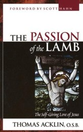The Passion of the Lamb: God's Love Poured Out in Jesus