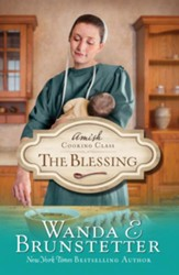 The Blessing, Amish Cooking Class Series #2