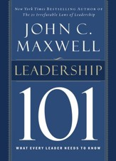 Leadership 101: What Every Leader Needs to Know - eBook