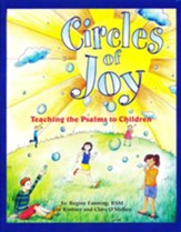 Circles of Joy: Teaching the Psalms to Children