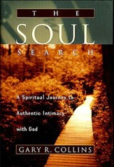 The Soul Search: A Spiritual Journey to Authentic Intimacy with God - eBook