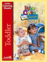 Toddler Coloring Sheets: Wee Ones for Christ