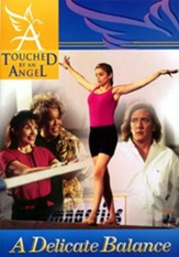 Touched By An Angel Fiction Series: Delicate Balance - eBook