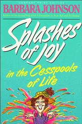 Splashes of Joy in the Cesspools of Life - eBook