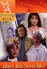 Touched By An Angel Fiction Series: Have You Seen Me? - eBook
