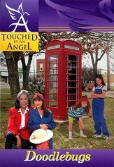 Touched By An Angel Fiction Series: Doodlebugs - eBook