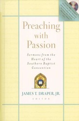 Preaching with Passion: Sermons from the Heart of the Southern Baptist Convention - eBook