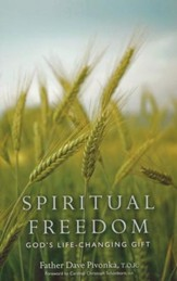 Spiritual Freedom: God's Life-Changing Gift