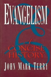 Evangelism: A Concise History - eBook