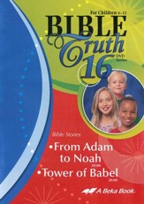Abeka Bible Truth DVD #16: From Adam  to Noah, Tower of Babel