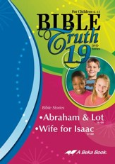 Abeka Bible Truth DVD #19: Abraham &  Lot, Wife for Isaac