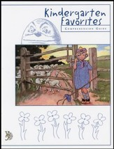 Kindergarten Favorites Comprehension Guide