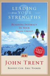 Leading From Your Strengths 2: Building Intimacy In Your Small Group - eBook
