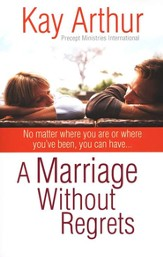 Marriage Without Regrets, A - eBook