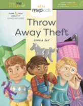 Throw Away Theft: Becoming Respectful and Overcoming Stealing (Help Me Become), Hardcover
