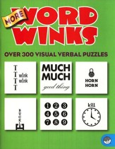 More Word Winks: Over 300 Visual  Verbal Puzzles