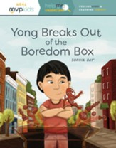 Yong Breaks Out of the Boredom Box: Feeling Bored and Learning Curiosity (Help Me Understand)
