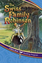 Abeka Reading Program: The Swiss Family Robinson (Simplified Version)