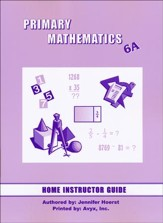 Singapore Math Primary Math Home Instructor's Guide 6A