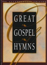 Great Gospel Hymns, Accompaniment Edition