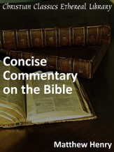 Matthew Henry's Concise Commentary on the Bible - eBook