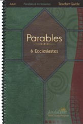 Parables & Ecclesiastes Adult Bible Study Teacher Guide