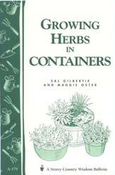 Growing Herbs in Containers  (Storey's Country Wisdom Bulletin A-179)