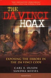 The Da Vinci Hoax: Exposing the Errors in The DaVinci   Code