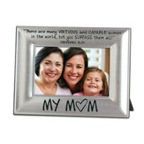 My Mom Photo Frame