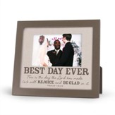 Best Day Ever Frame