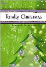 Totally Christmas, 12 Contemporary Christmas Songs and Sketches  for Youth, Songbook