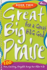 Great Big Praise for a Great Big God, Book 2