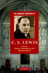 The Cambridge Companion to C.S. Lewis